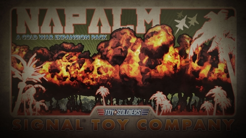 Toy Soldiers: Cold War - Napalm